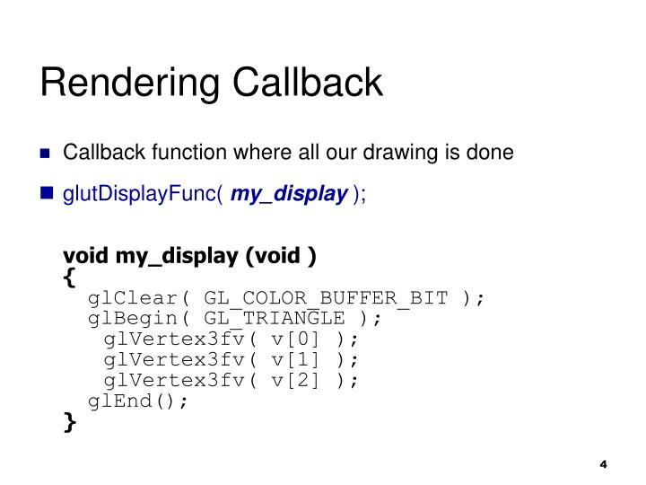 Rendering Callback