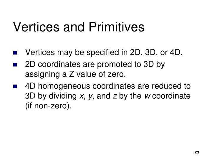 Vertices and Primitives