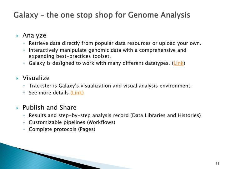 Galaxy – the one stop shop for Genome Analysis