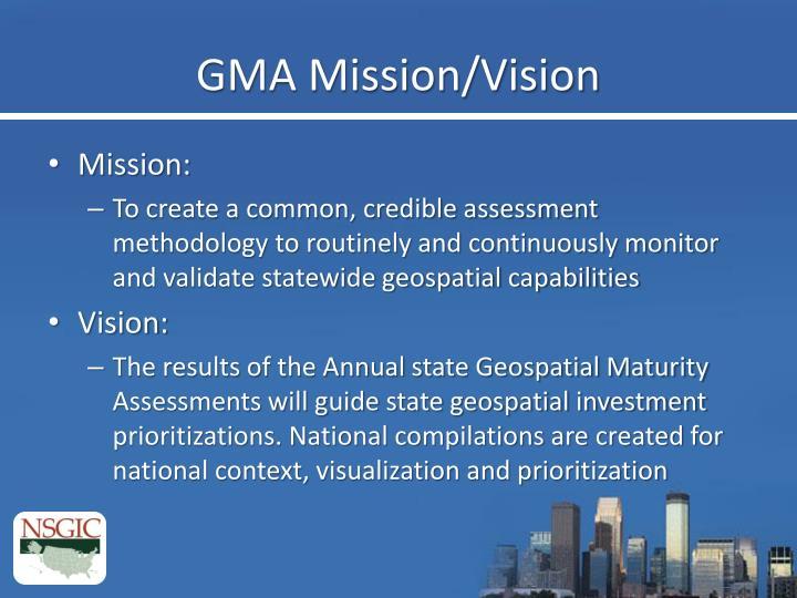 GMA Mission/Vision