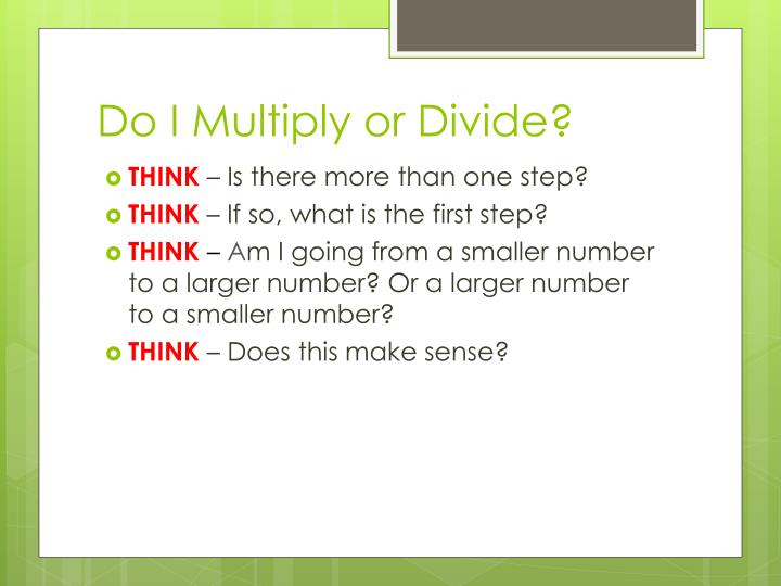 Do i multiply or divide