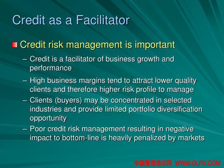 Credit as a Facilitator