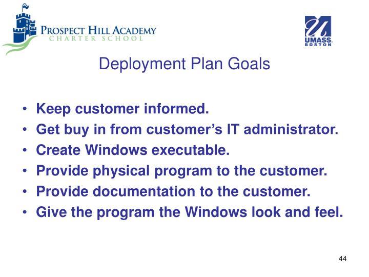 Deployment Plan Goals