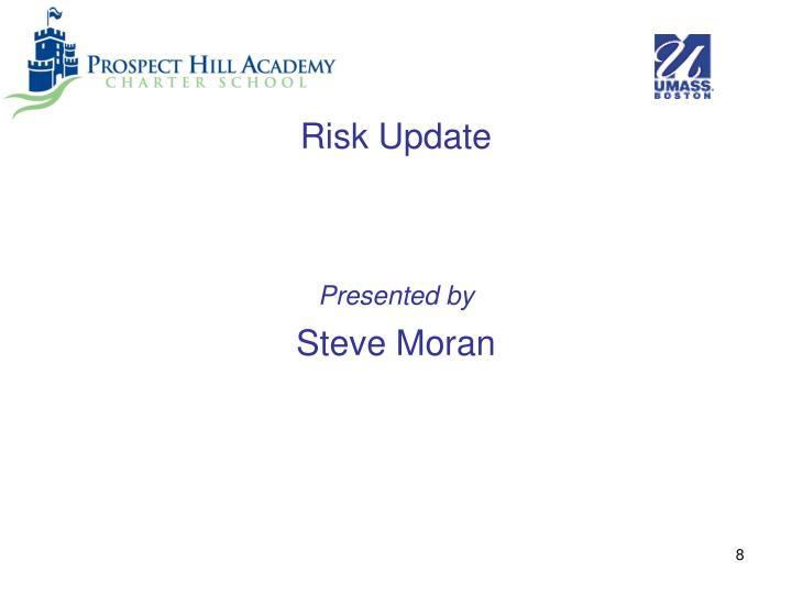 Risk Update