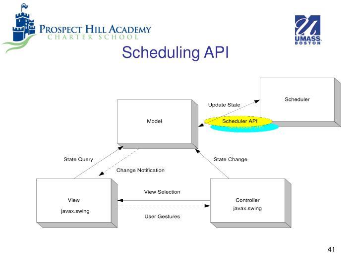 Scheduling API
