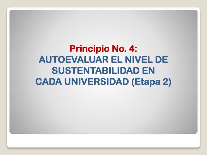 Principio No. 4: