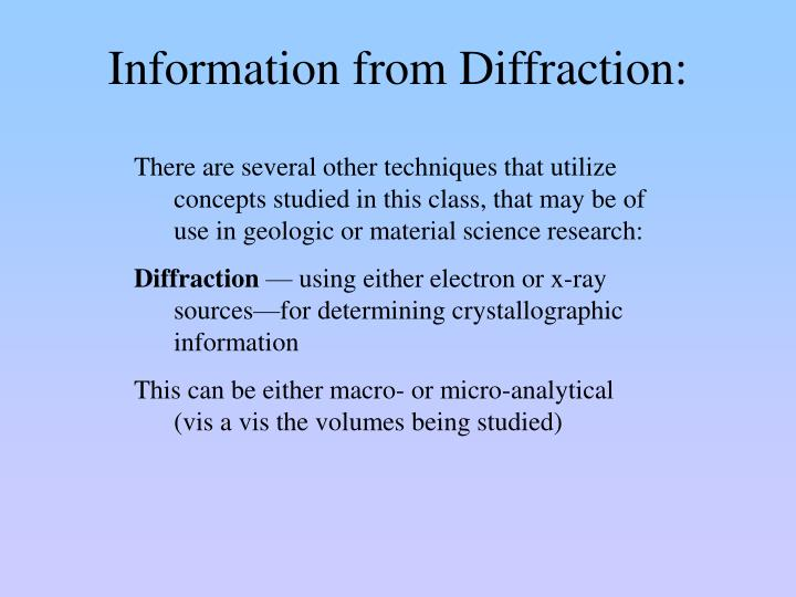 Information from Diffraction: