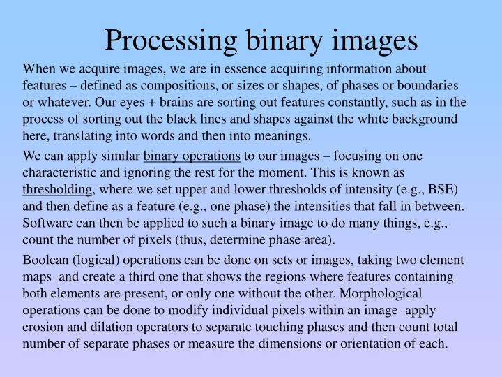 Processing binary images