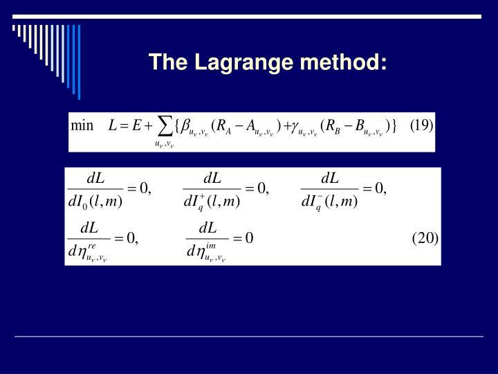 The Lagrange method: