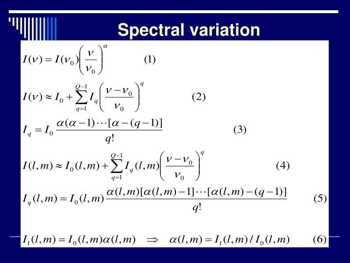 Spectral variation