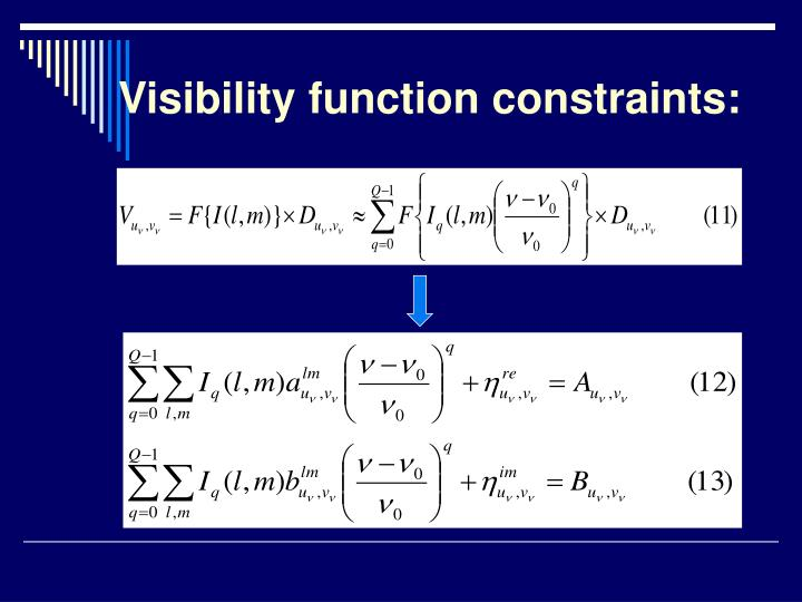 Visibility function constraints: