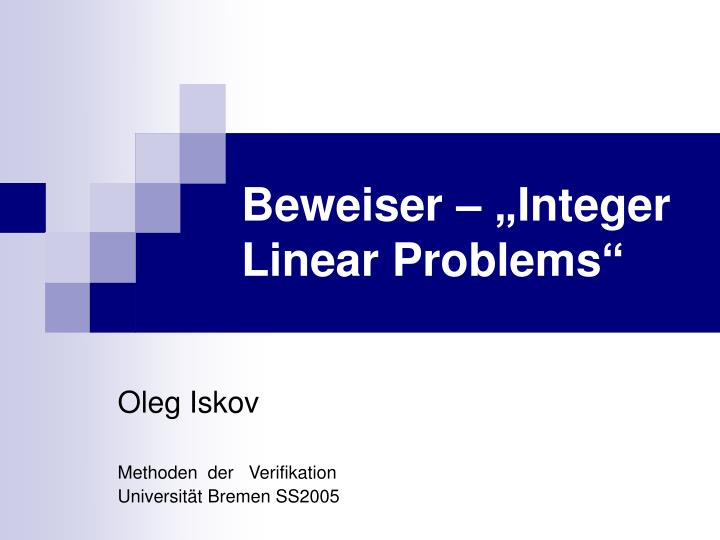 Beweiser integer linear problems
