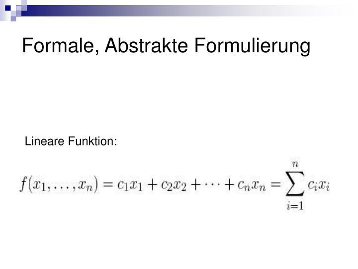 Formale, Abstrakte Formulierung