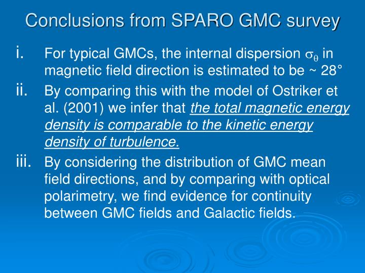 Conclusions from SPARO GMC survey