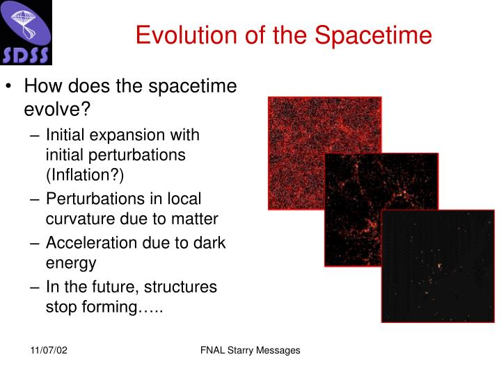 Evolution of the Spacetime