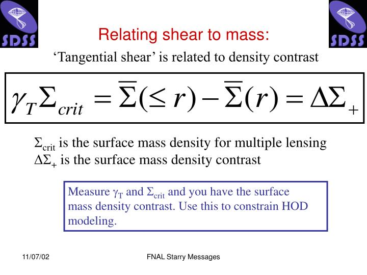 Relating shear to mass: