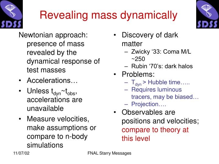 Newtonian approach: presence of mass revealed by the dynamical response of test masses