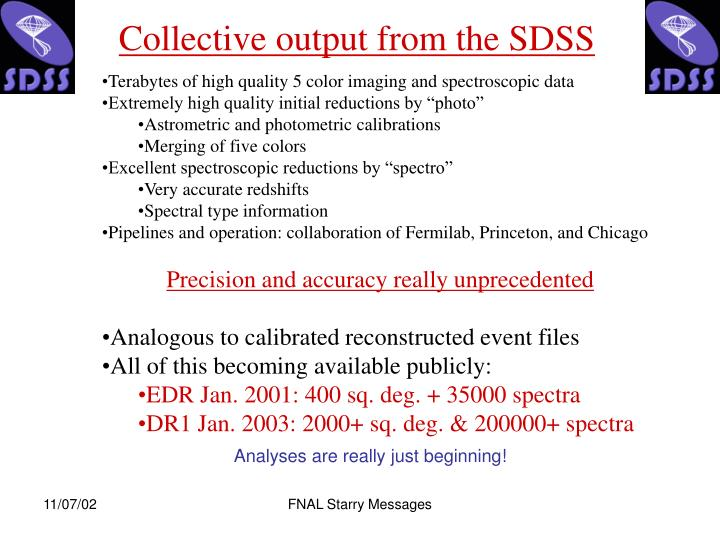 Collective output from the SDSS