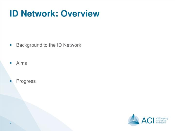 ID Network: Overview