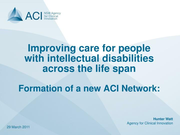 Improving care for people with intellectual disabilities across the life span