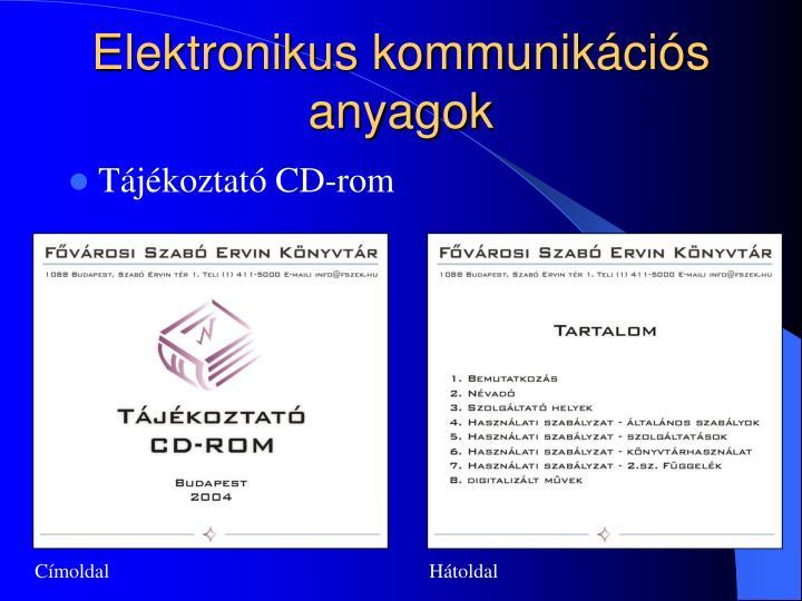 Elektronikus kommunikációs anyagok