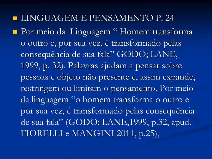 Linguagem e pensamento P. 24