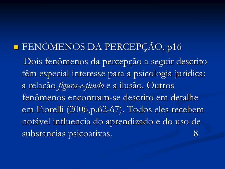 FENÔMENOS DA PERCEPÇÃO, p16