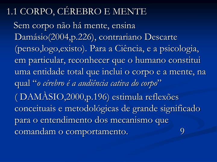 1.1 CORPO, CÉREBRO E MENTE
