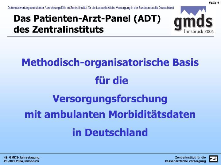 Das Patienten-Arzt-Panel (ADT)