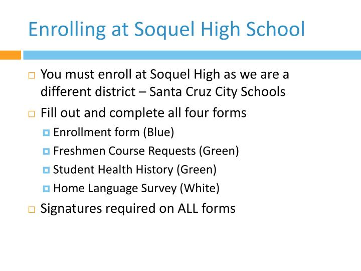 Enrolling at Soquel High School