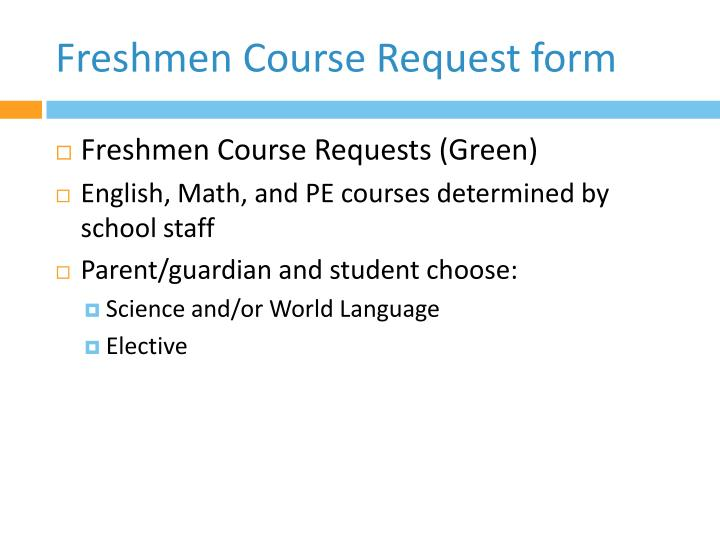 Freshmen Course Request form