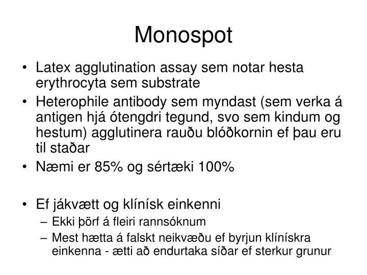 Monospot