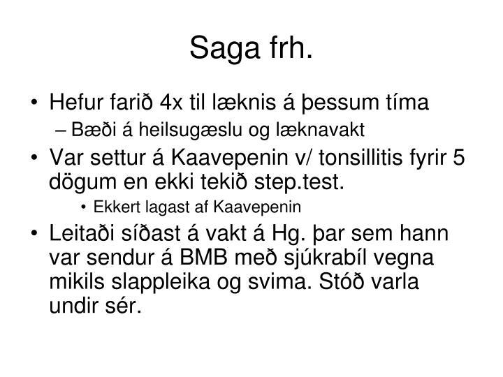 Saga frh.