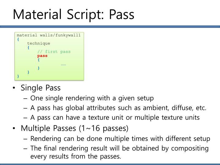 Material Script: Pass