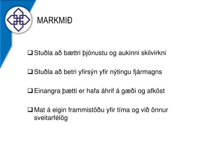 Markmið