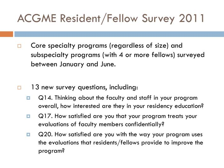 ACGME Resident/Fellow Survey 2011