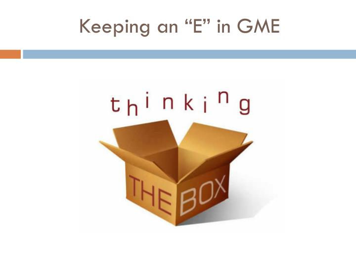 "Keeping an ""E"" in GME"