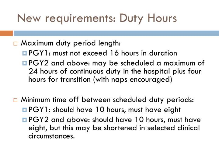 New requirements: Duty Hours