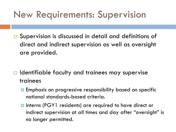 New Requirements: Supervision