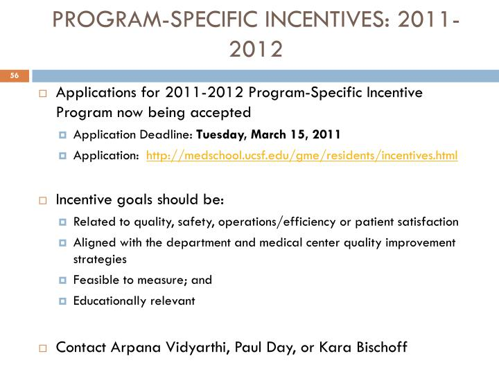 PROGRAM-SPECIFIC INCENTIVES: 2011-2012