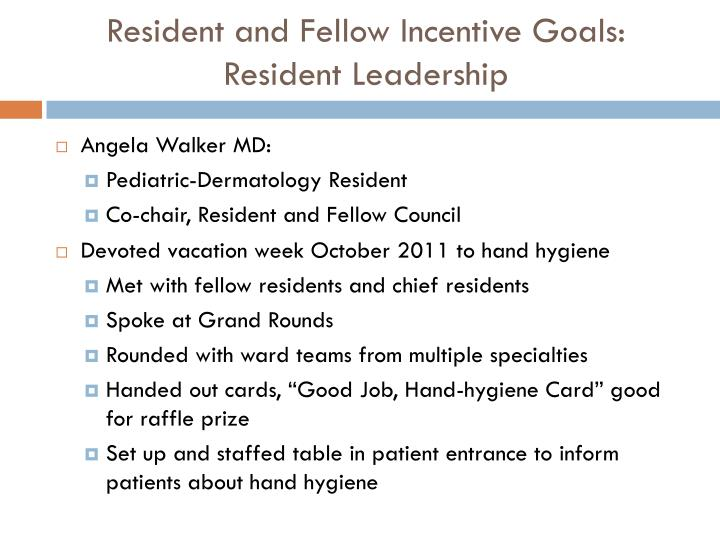 Resident and Fellow Incentive Goals: