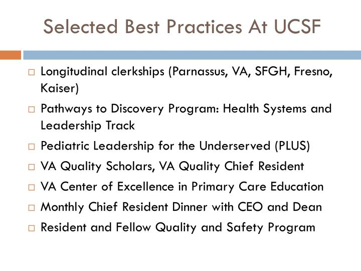 Selected Best Practices At UCSF