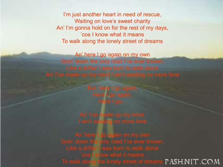 I'm just another heart in need of rescue,