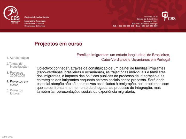 Projectos em curso