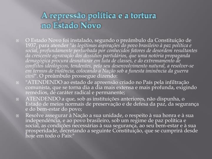 A repressão política e a tortura no Estado Novo