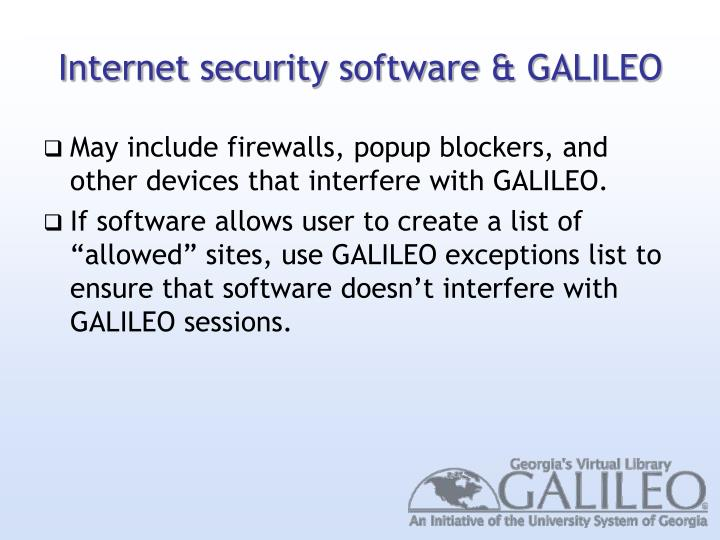 Internet security software & GALILEO
