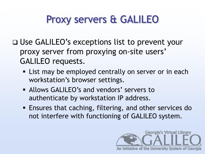 Proxy servers & GALILEO