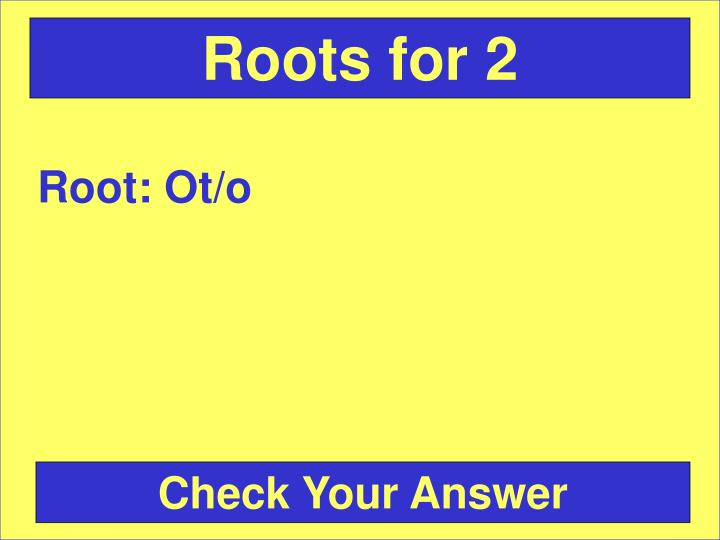 Roots for 2