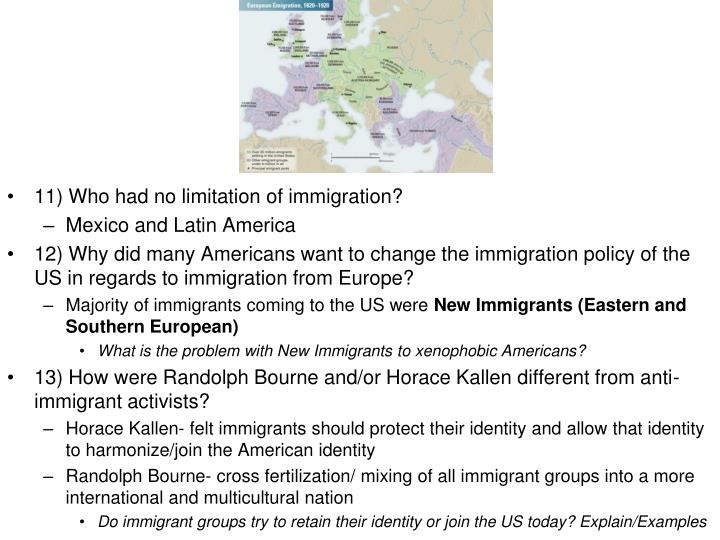 11) Who had no limitation of immigration?