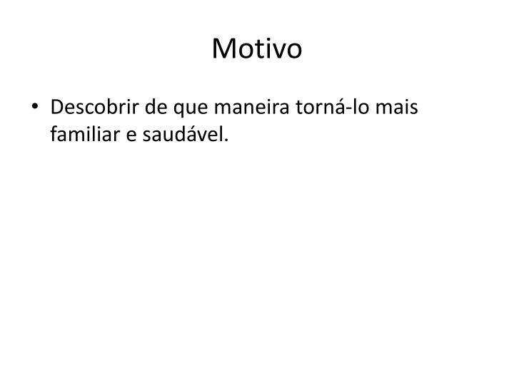 Motivo
